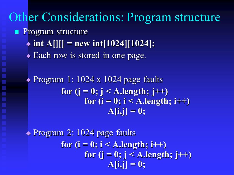 Other Considerations: Program structure