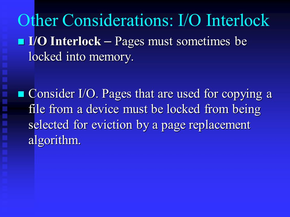 Other Considerations: I/O Interlock