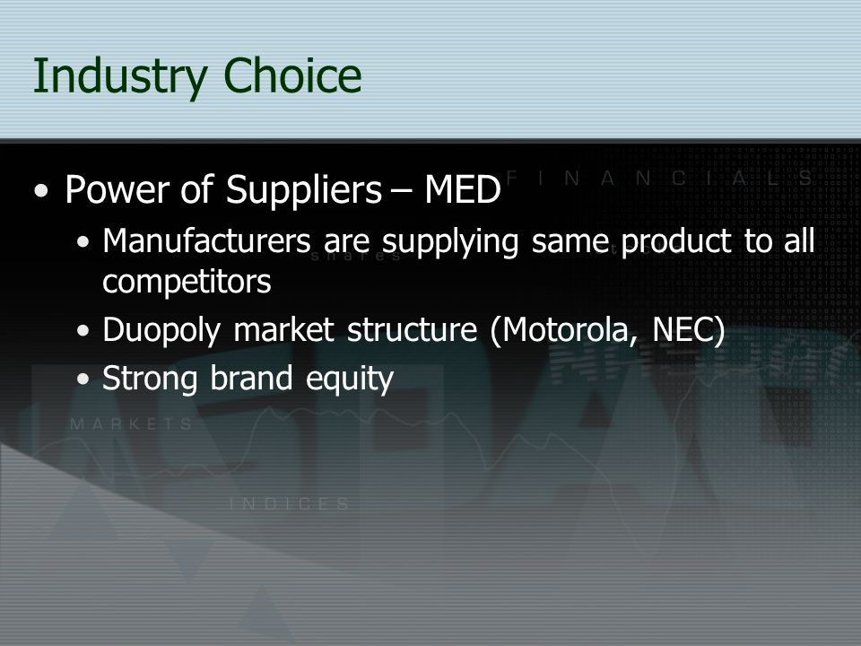 Industry Choice Power of Suppliers – MED