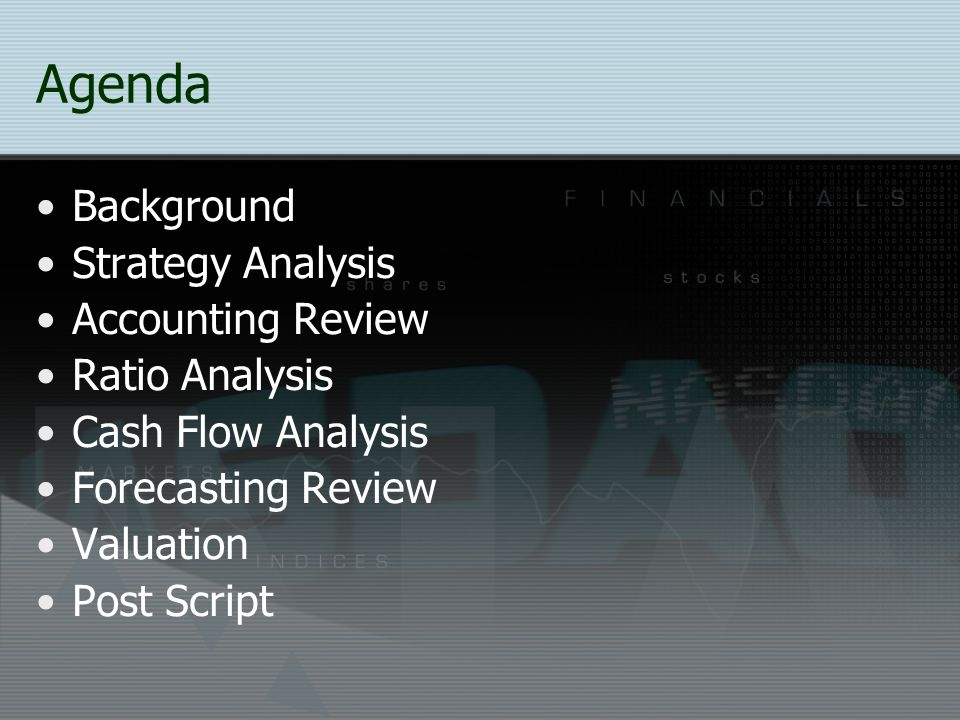 Agenda Background Strategy Analysis Accounting Review Ratio Analysis