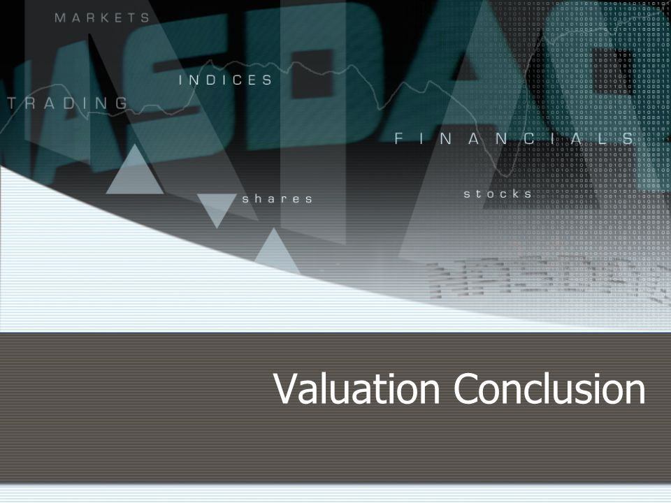 Valuation Conclusion