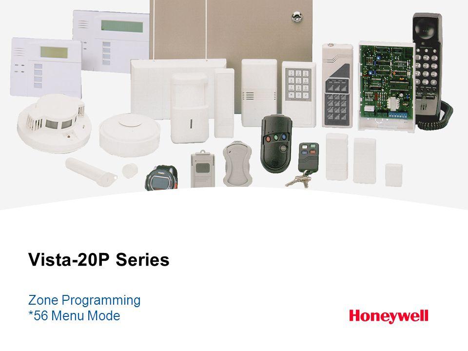 Vista-20P Series Zone Programming *56 Menu Mode