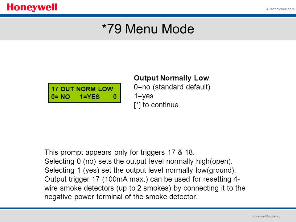 *79 Menu Mode Output Normally Low 0=no (standard default) 1=yes