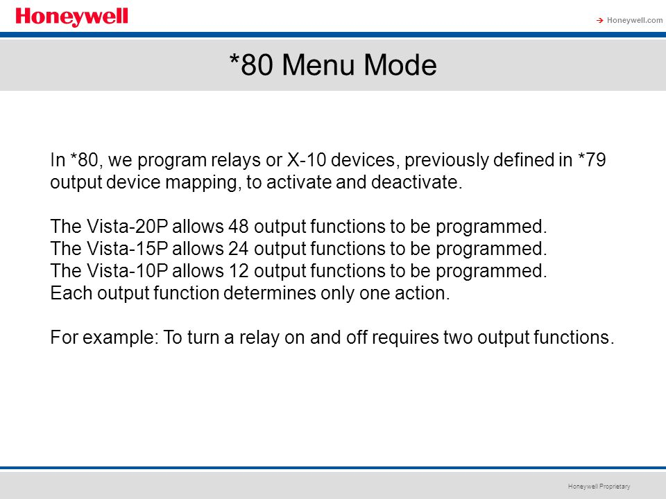 *80 Menu Mode In *80, we program relays or X-10 devices, previously defined in *79 output device mapping, to activate and deactivate.