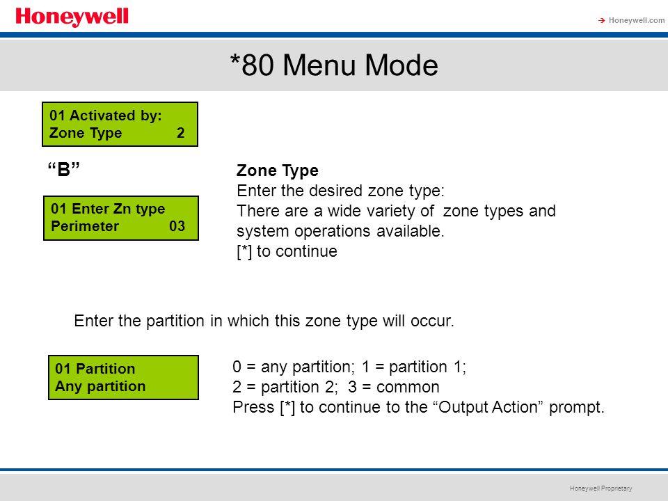 *80 Menu Mode B Zone Type Enter the desired zone type: