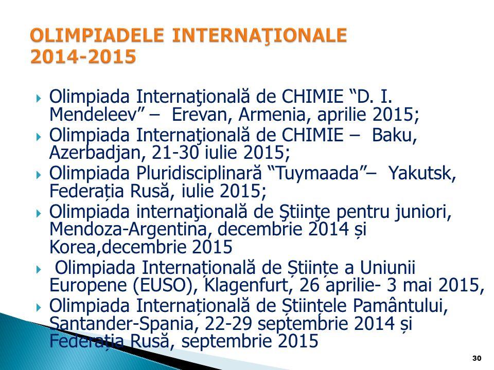 OLIMPIADELE INTERNAŢIONALE 2014-2015