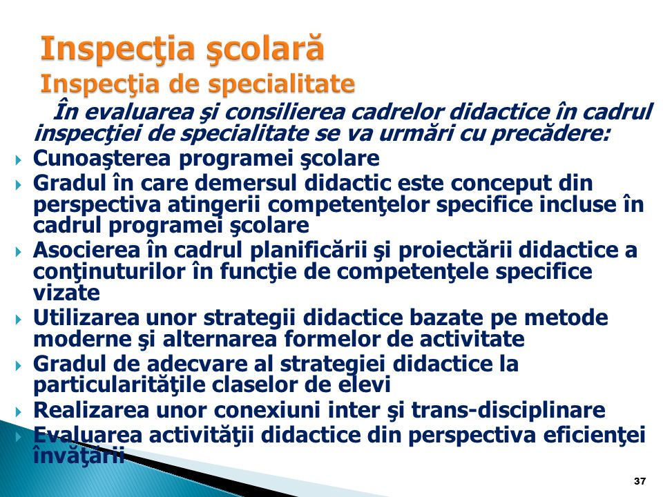 Inspecţia şcolară Inspecţia de specialitate