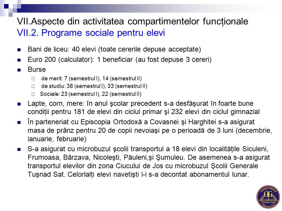 VII. Aspecte din activitatea compartimentelor funcţionale VII. 2
