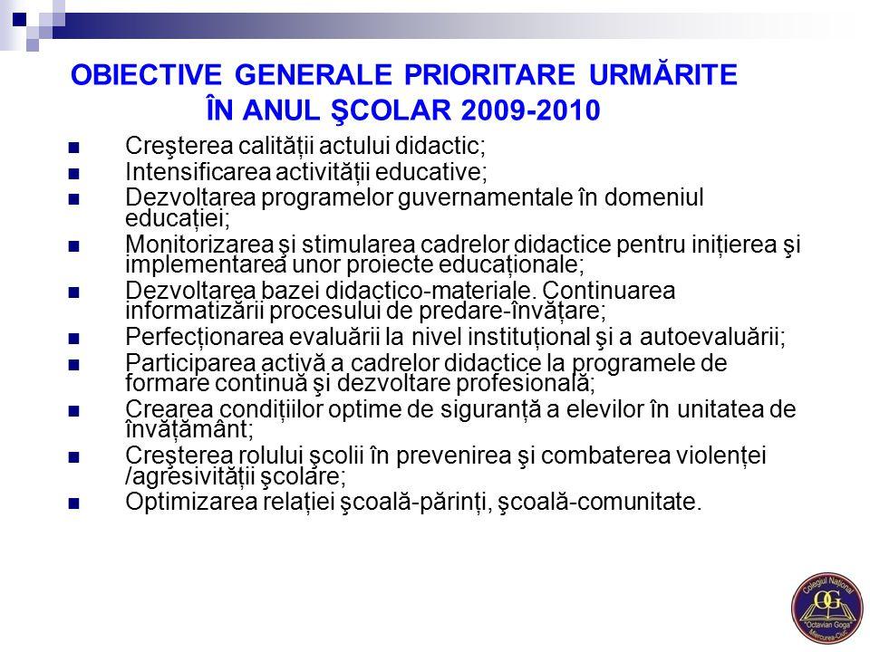 OBIECTIVE GENERALE PRIORITARE URMĂRITE ÎN ANUL ŞCOLAR 2009-2010