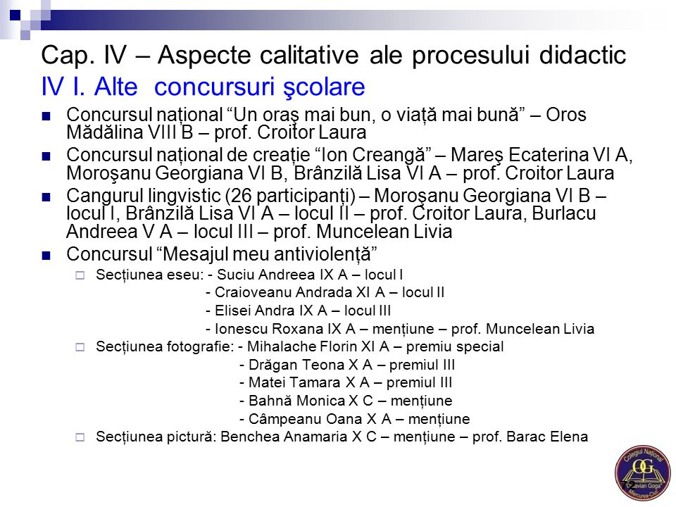Cap. IV – Aspecte calitative ale procesului didactic IV I