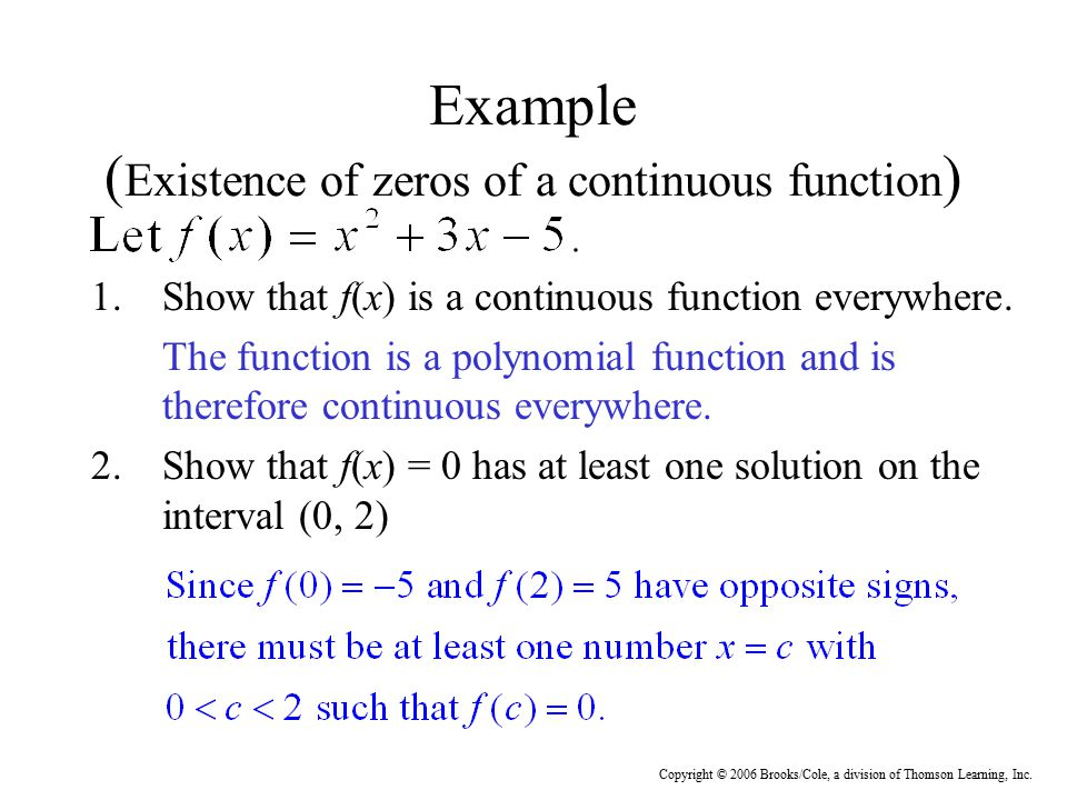 Example (Existence of zeros of a continuous function)