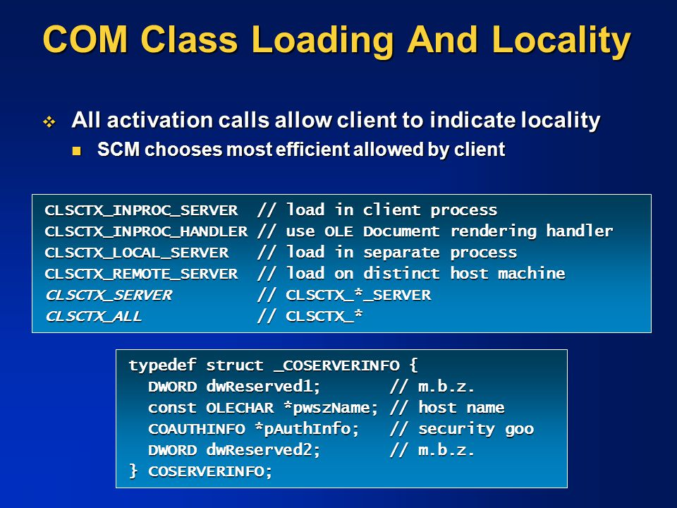 COM Class Loading And Locality
