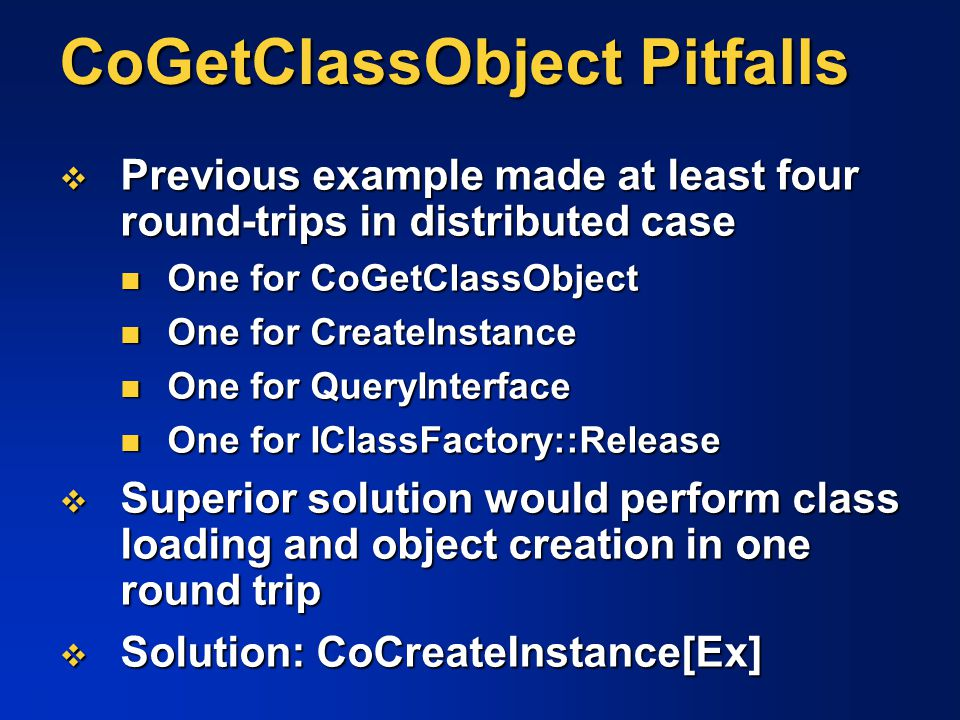 CoGetClassObject Pitfalls