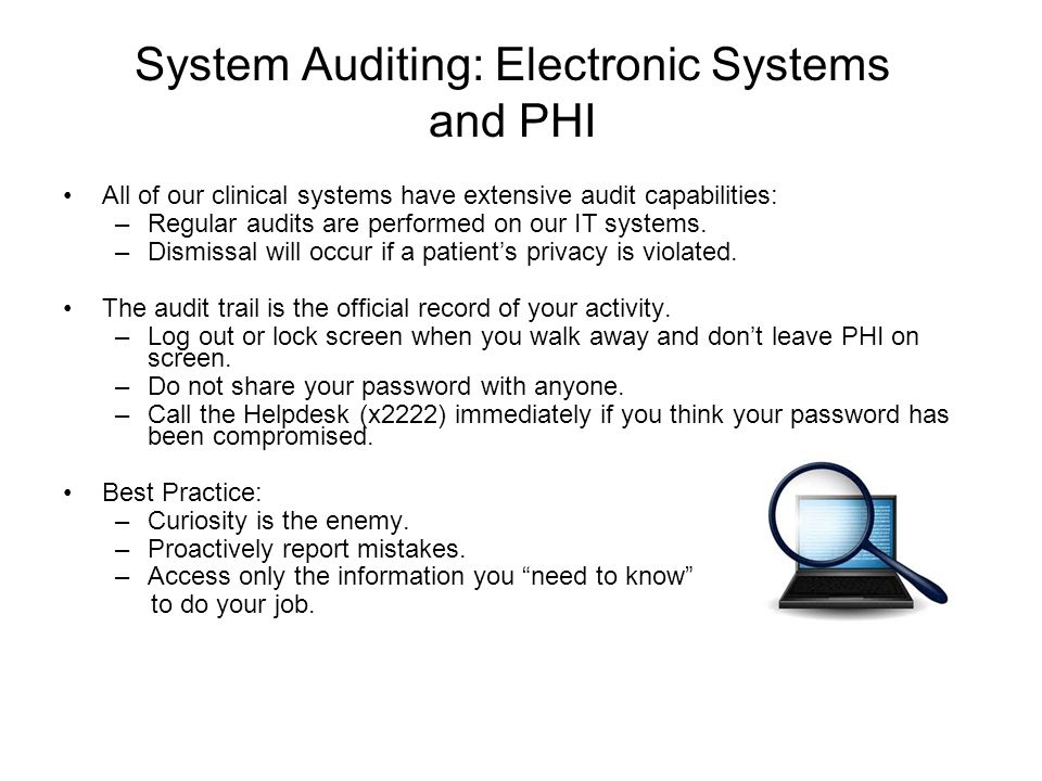 System Auditing: Electronic Systems and PHI