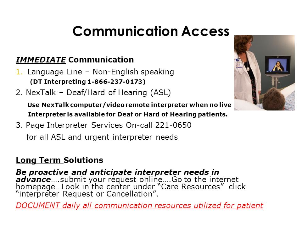 Communication Access IMMEDIATE Communication Access Options 24/7: