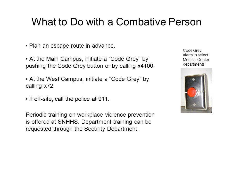 What to Do with a Combative Person