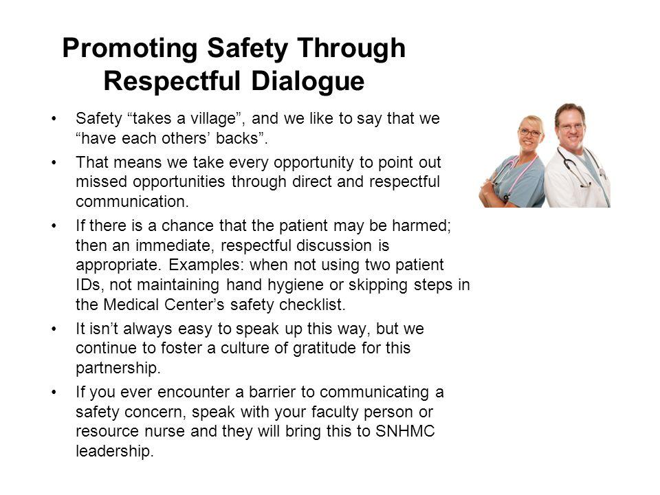 Promoting Safety Through Respectful Dialogue