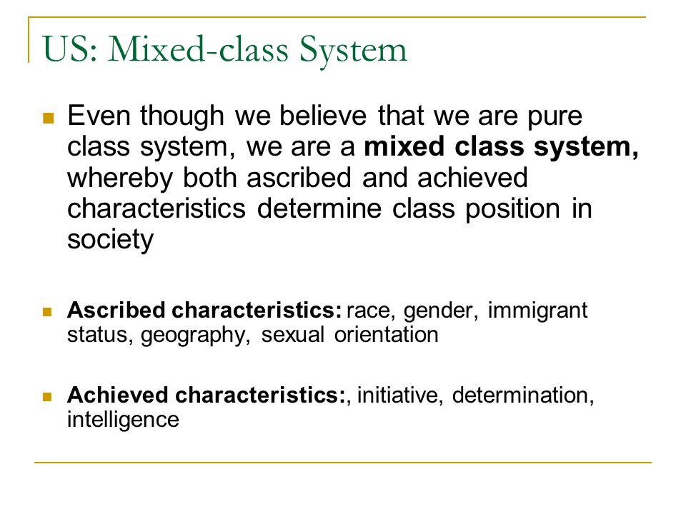 US: Mixed-class System