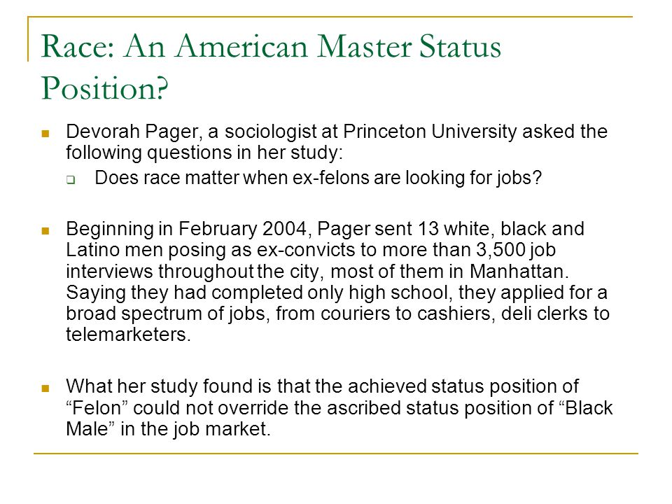 Race: An American Master Status Position