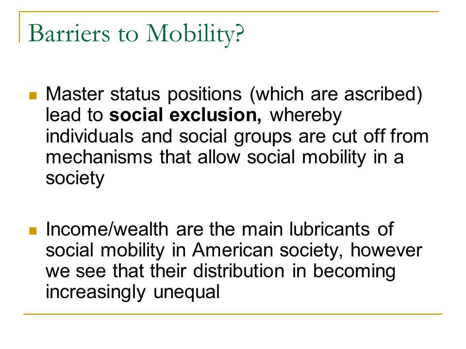 Barriers to Mobility
