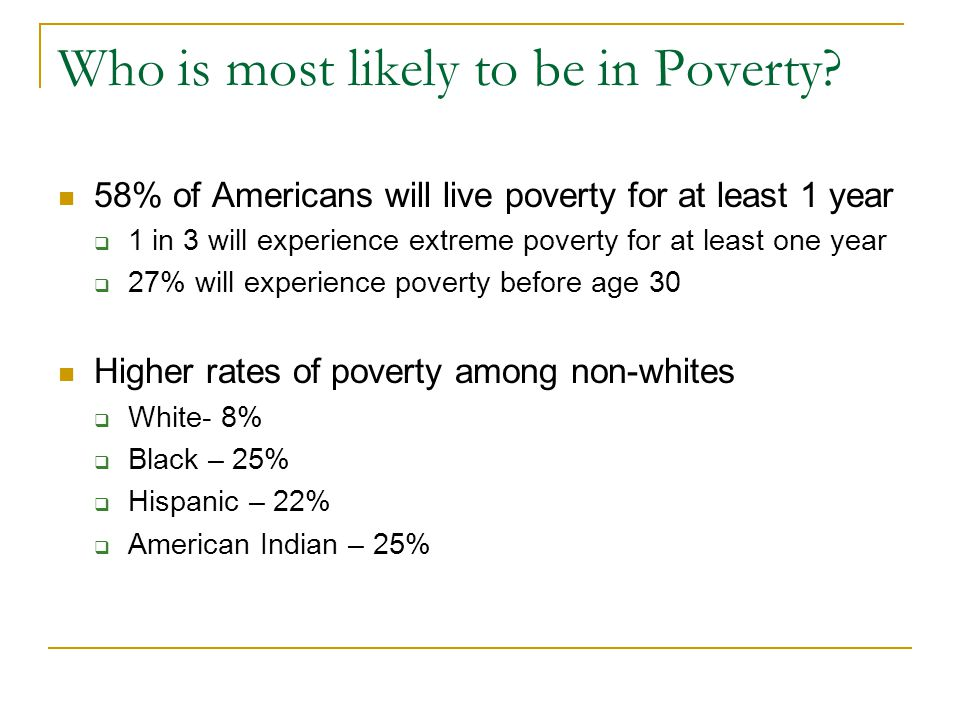 Who is most likely to be in Poverty