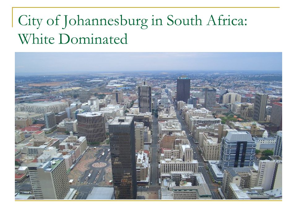 City of Johannesburg in South Africa: White Dominated