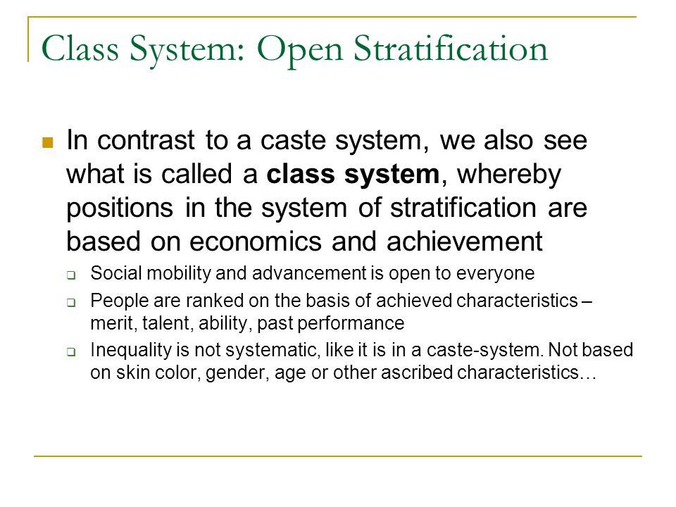 Class System: Open Stratification
