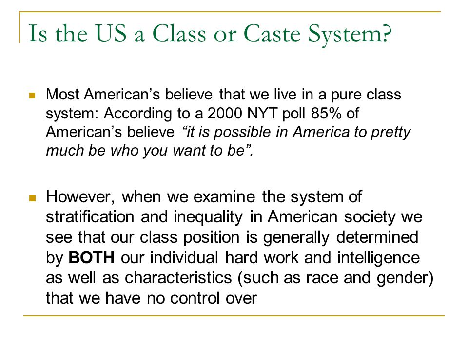 Is the US a Class or Caste System
