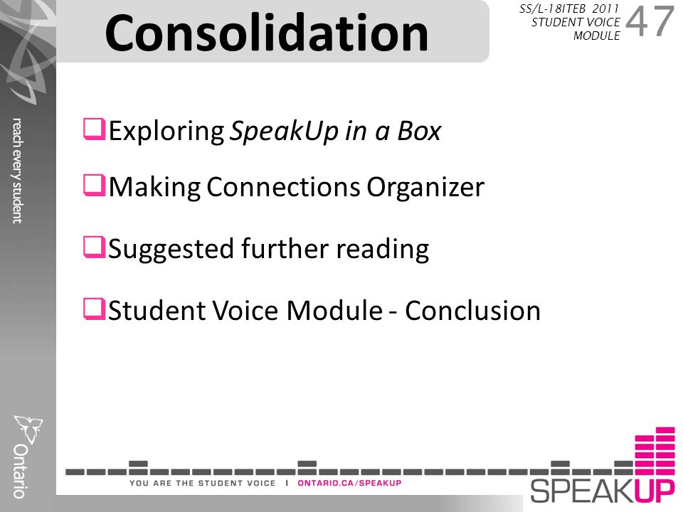 Consolidation Exploring SpeakUp in a Box Making Connections Organizer