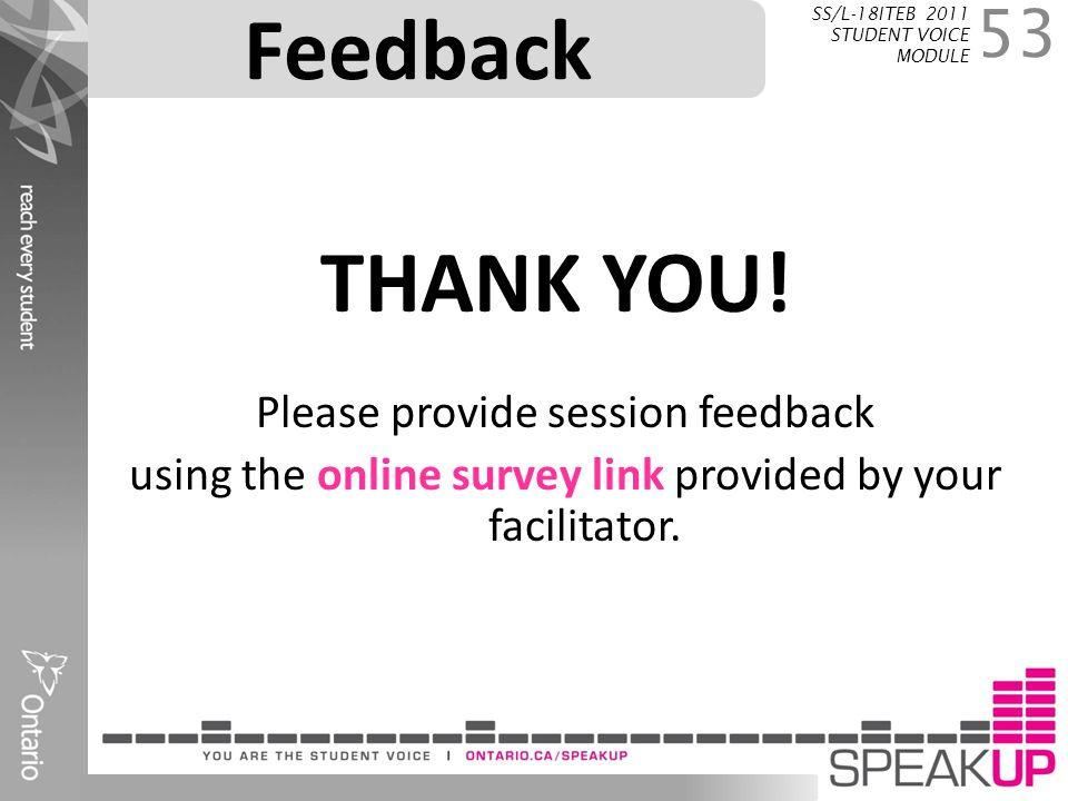 Feedback THANK YOU! Please provide session feedback