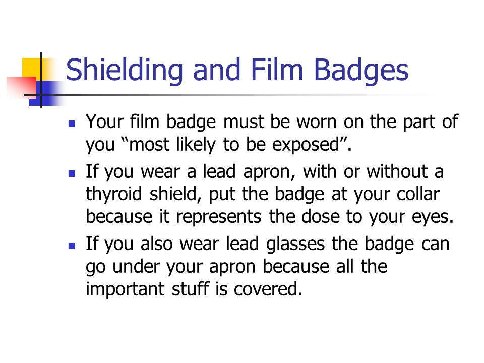 Shielding and Film Badges