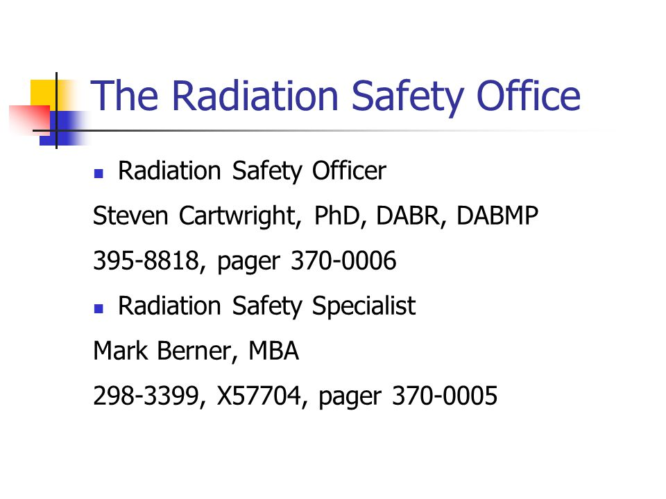 The Radiation Safety Office