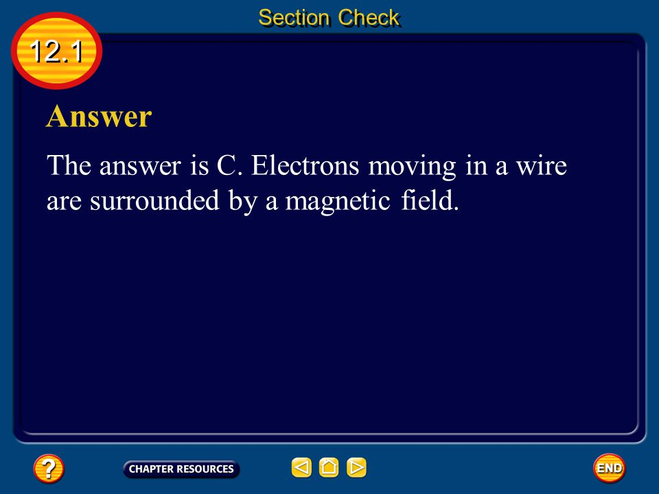 Section Check 12.1. Answer. The answer is C.