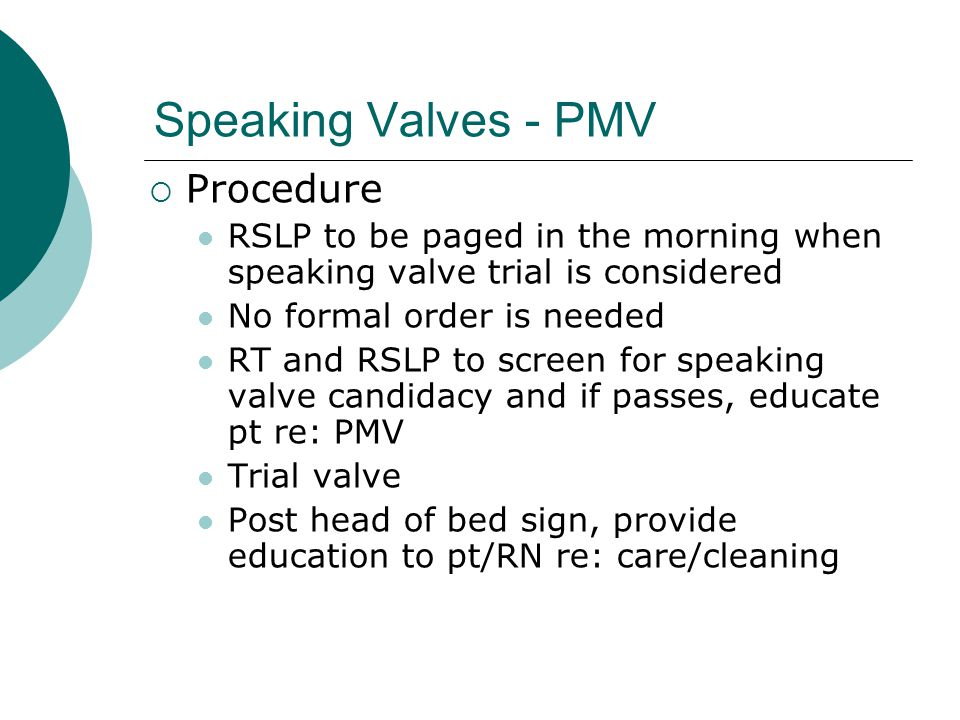 Speaking Valves - PMV Procedure
