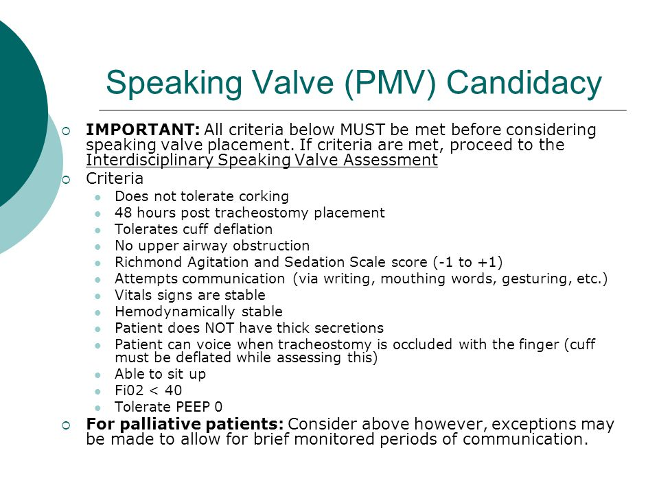Speaking Valve (PMV) Candidacy