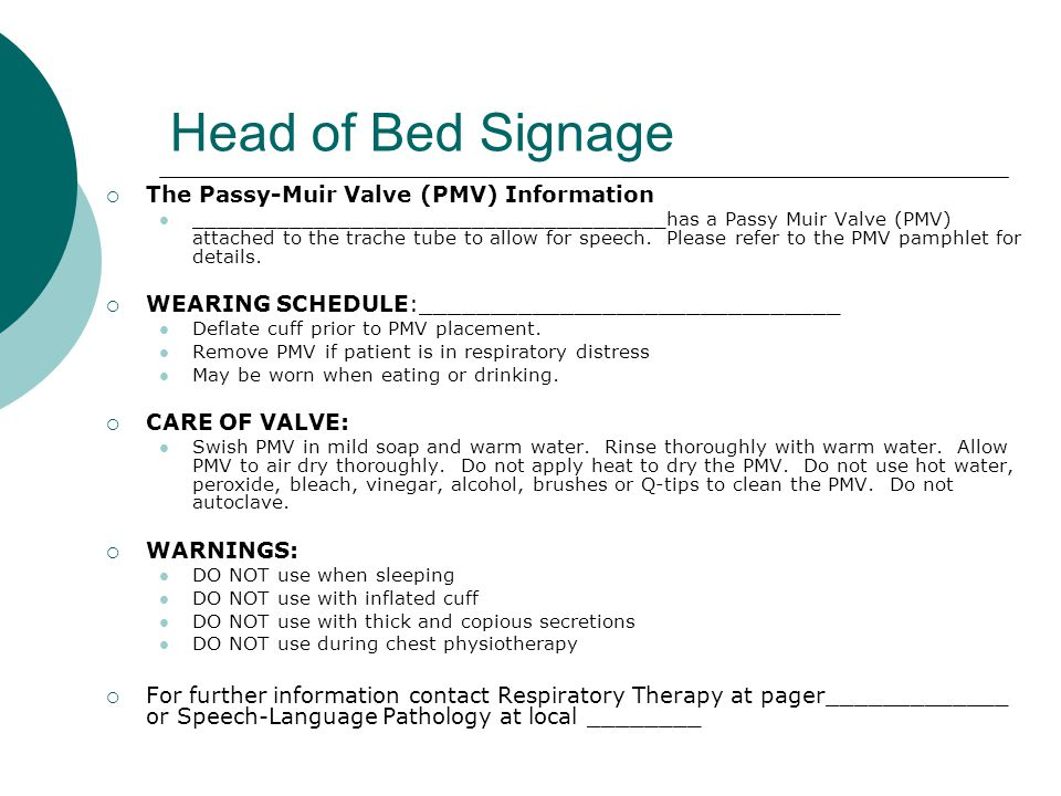 Head of Bed Signage The Passy-Muir Valve (PMV) Information