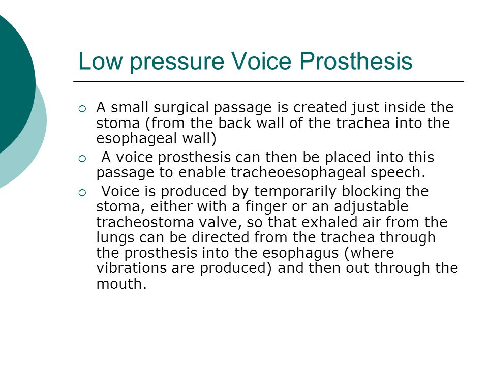 Low pressure Voice Prosthesis