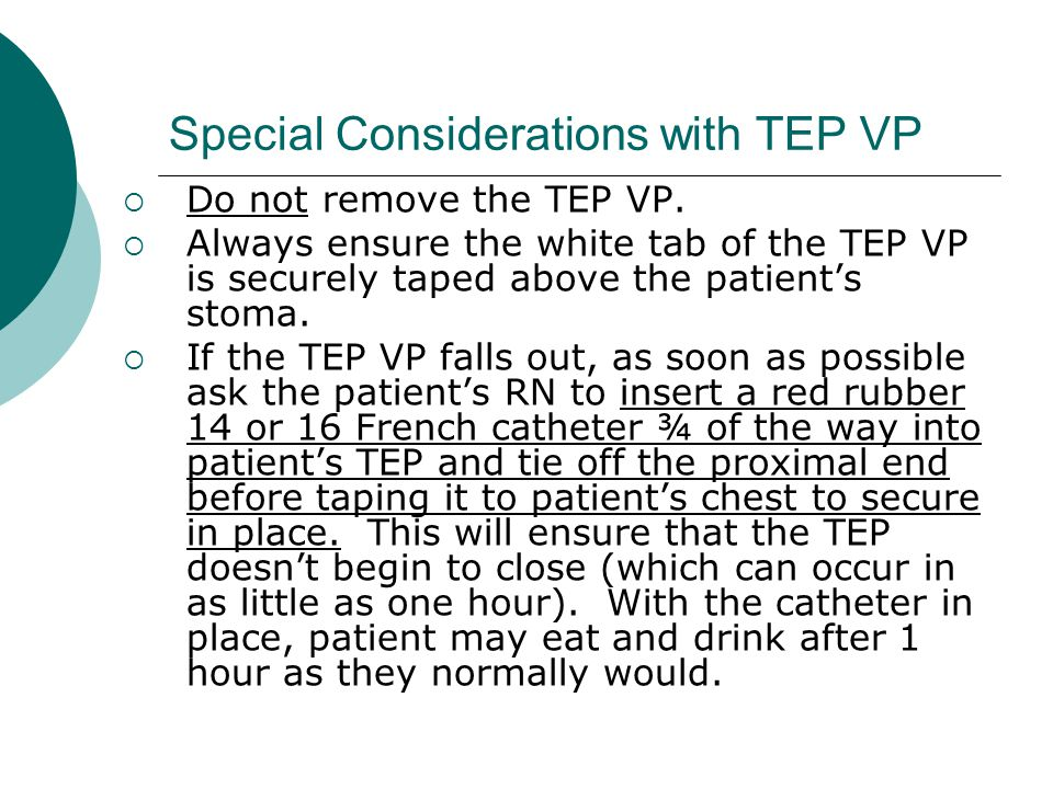 Special Considerations with TEP VP