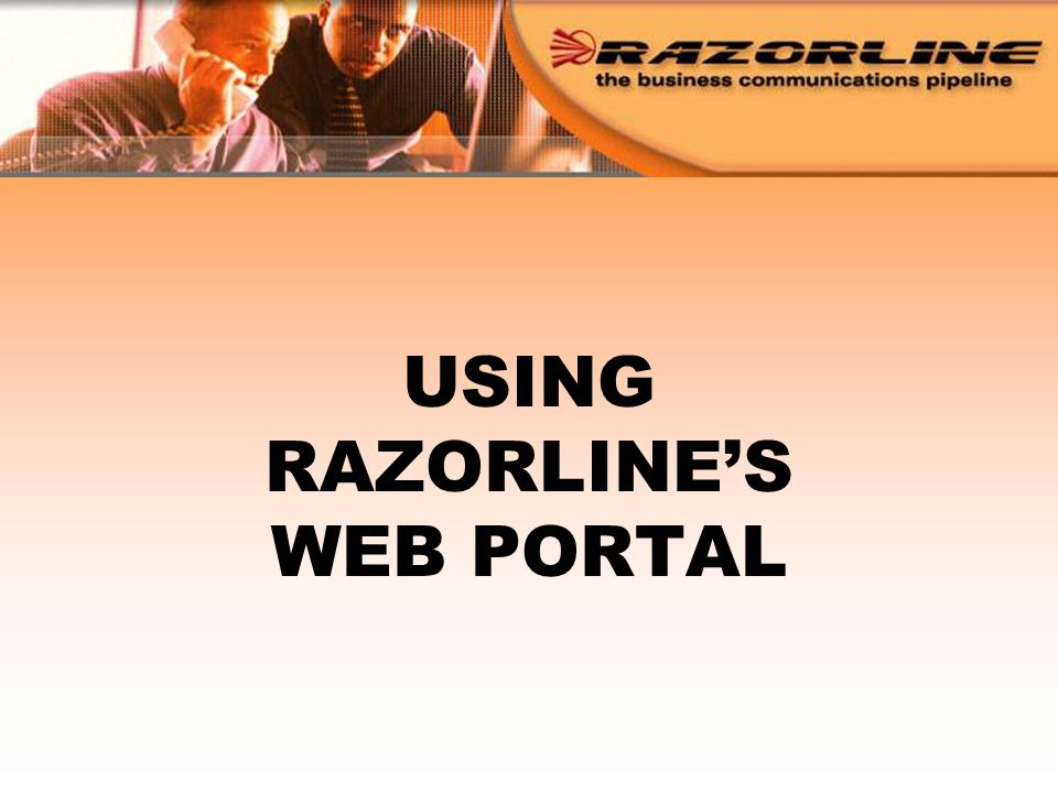 USING RAZORLINE'S WEB PORTAL