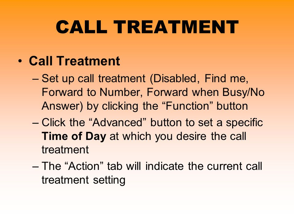 CALL TREATMENT Call Treatment