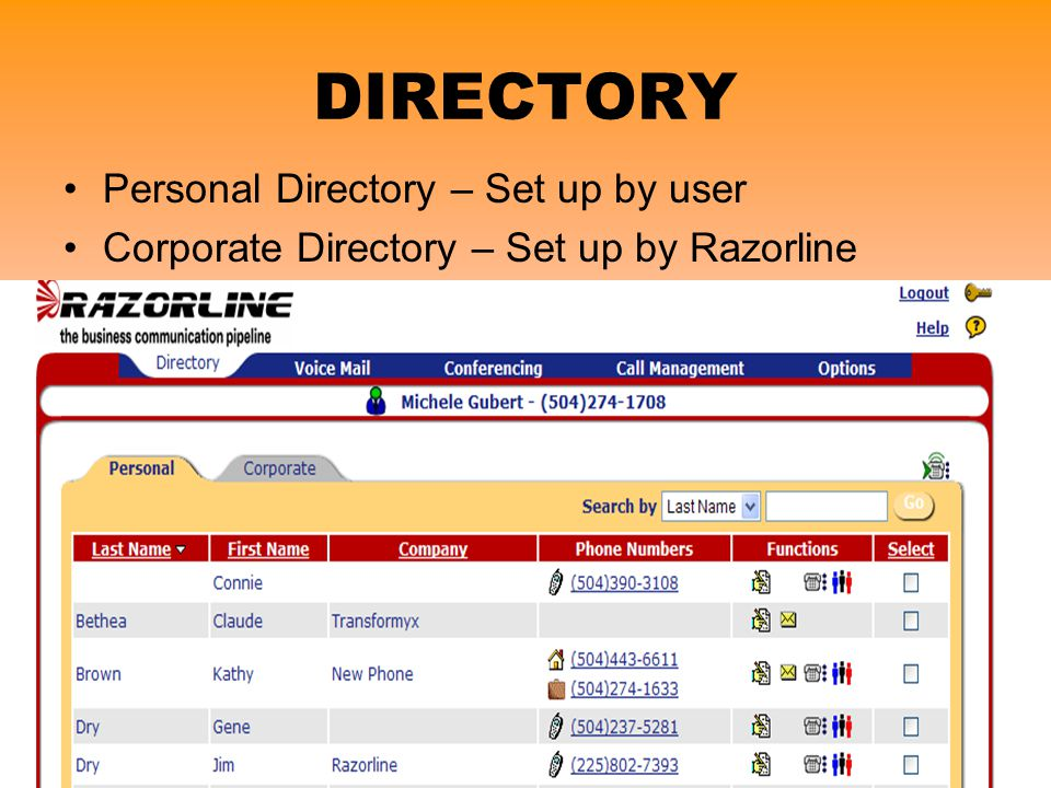 DIRECTORY Personal Directory – Set up by user