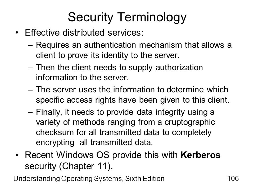 Security Terminology Effective distributed services: