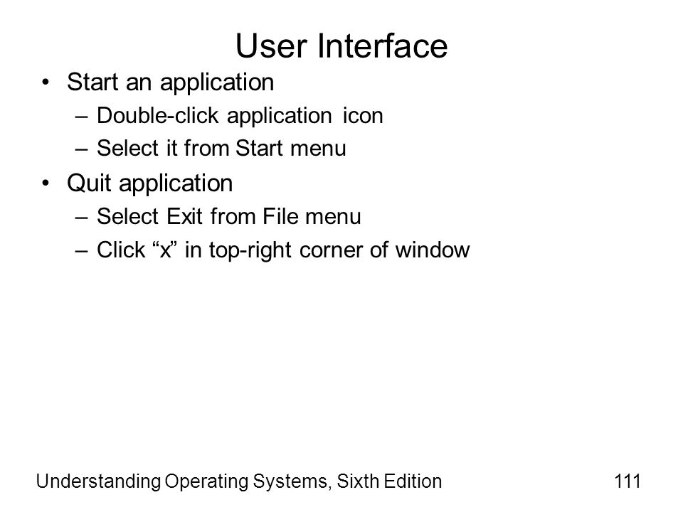 User Interface Start an application Quit application