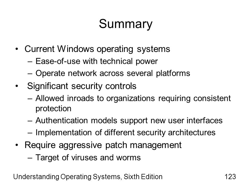 Summary Current Windows operating systems