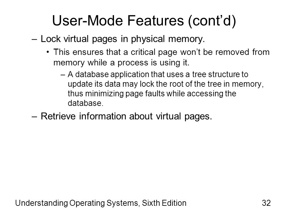 User-Mode Features (cont'd)