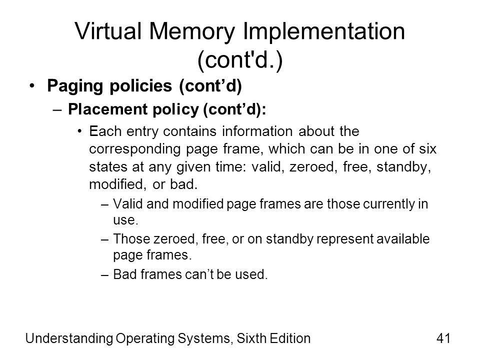 Virtual Memory Implementation (cont d.)