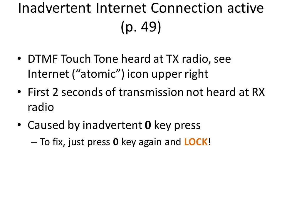 Inadvertent Internet Connection active (p. 49)