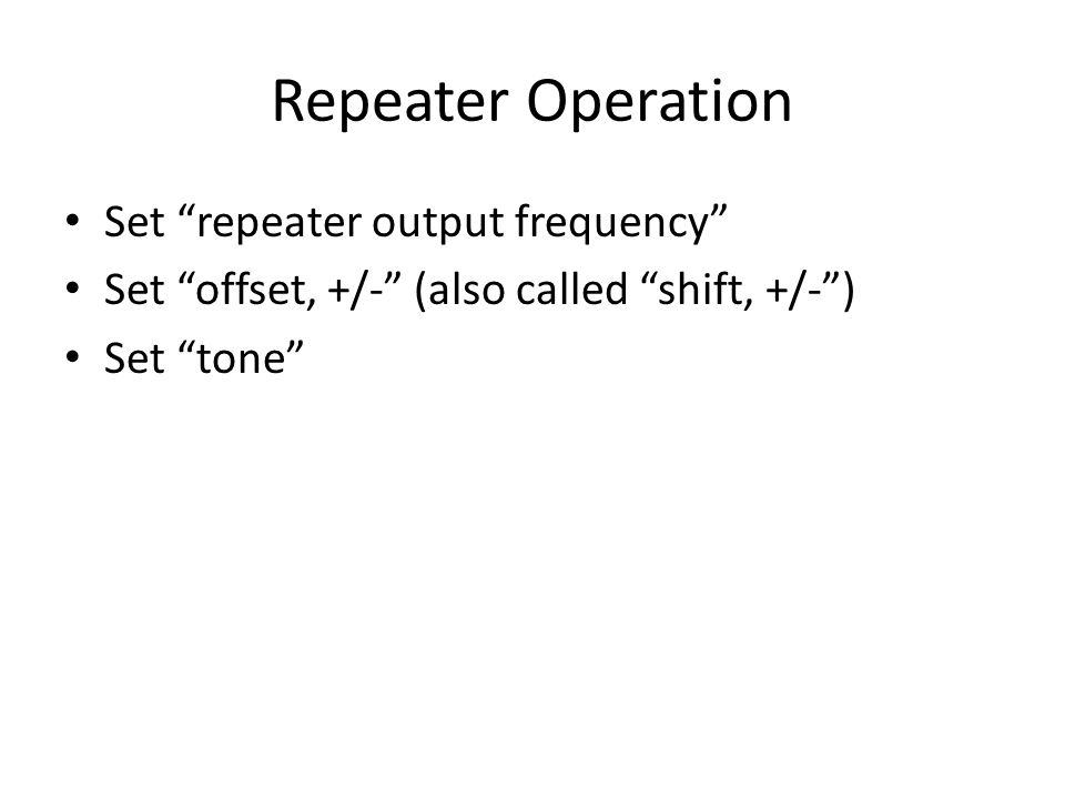 Repeater Operation Set repeater output frequency