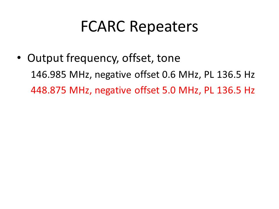 FCARC Repeaters Output frequency, offset, tone