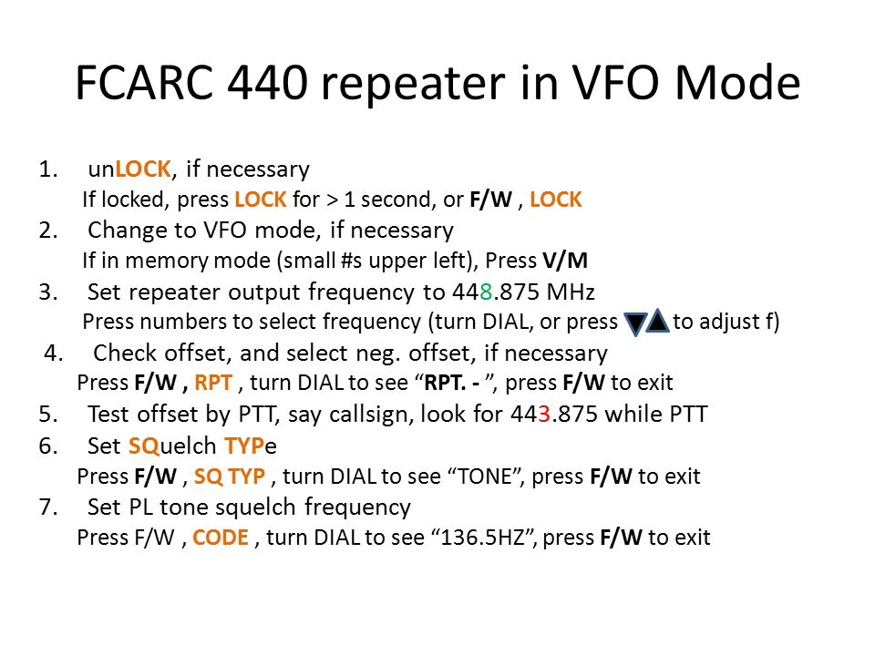 FCARC 440 repeater in VFO Mode